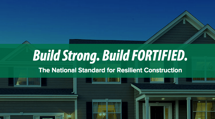 Build Strong. Build Fortified. The national standard for resilient construction