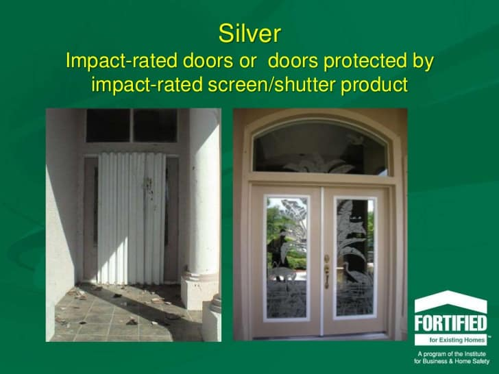 Picture of impact door and a door with hurricane shutters. From Fortified for Existing Home slide presentation IBHS